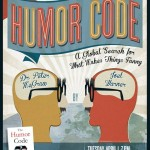 Book launch event! The Humor Code takes over New York's Gotham Comedy Club – April 1, 2014